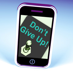 Don't Give Up Switch Shows Determination Persist And Persevere