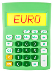 Calculator with EURO on display on white background