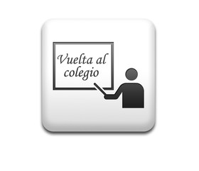 Boton cuadrado blanco 3D simbolo Vuelta al colegio