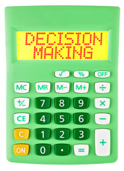 Calculator with DECISION MAKING  isolated on display on white