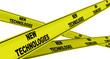 Постер, плакат: Новые технологии new technologies Желтая оградительная лента