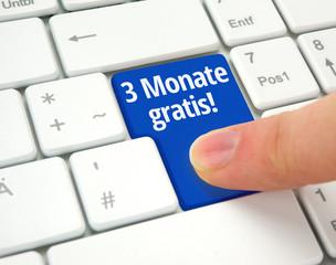 3 Monate gratis