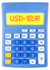 Calculator with USD/EUR on display on white background