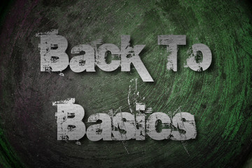 Back To Basics Concept