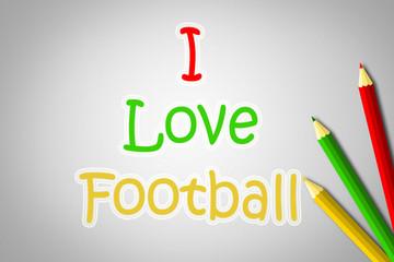 I Love Football Concept