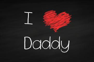 Kreidetafel I Love Daddy