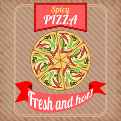 Retro poster with spicy pizza