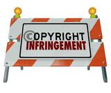 Copyright Infringement Violation Barrier Barricade Construction poster