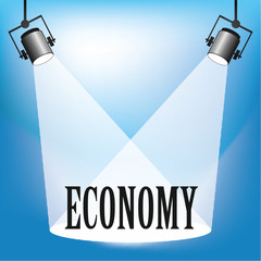 Concept of the Economy being in the spotlight