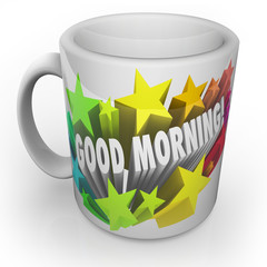 Good Morning Coffee Mug Start New Day Fresh