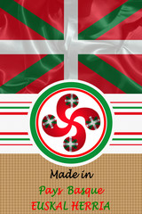 Made in   Pays Basque -  Euskal Herria