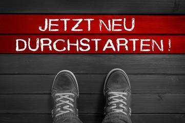 Jetzt neu durchstarten!