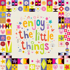 Enjoy The Little Things retro design