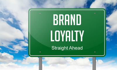 Brand Loyalty on Highway Signpost.