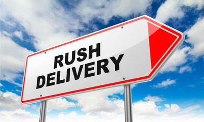 Rush Delivery on Red Road Sign.