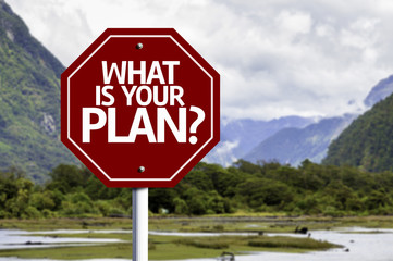 What is your Plan? red sign with a landscape background