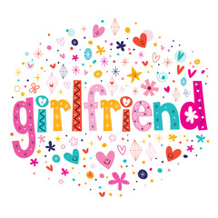 word girlfriend typography lettering decorative text