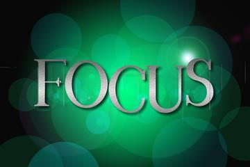 Focus word on vintage bokeh background, concept sign