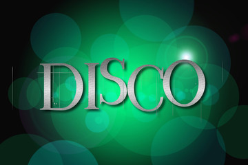 Disco word on vintage bokeh background, concept sign