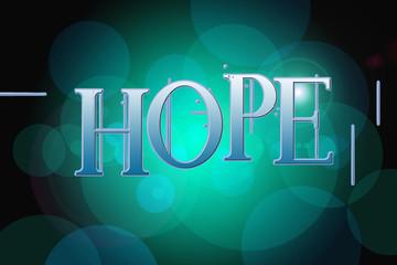 Hope word on vintage bokeh background, concept sign