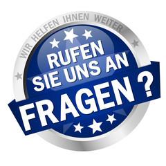 Button - FRAGEN? - RUFEN SIE UNS AN
