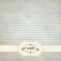 old vintage background with Oktoberfest pattern and patch O'zapf