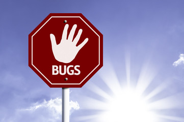 Stop Bugs red sign with sun background