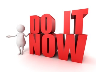 white 3d man with red DO IT NOW motivation text