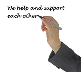 We help and support each other