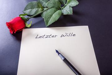 Letzter Wille des Menschen als Dokument mit Füller