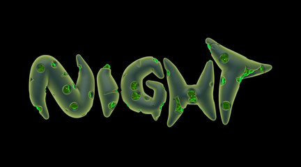 3d green creepy night word on black