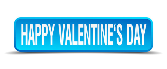happy valentines day blue 3d realistic square isolated button