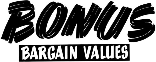 Bonus Bargain Value