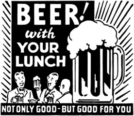 Beer With Your Lunch