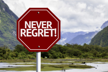 Never Regret red sign with a landscape background