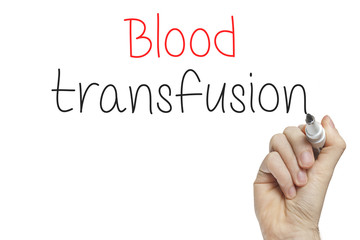 Hand writing blood transfusion