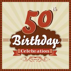50 years celebration, 50th happy birthday retro style card