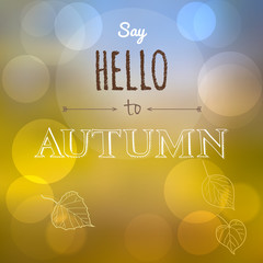 Say Hello to Autumn