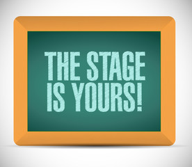 the stage is yours message illustration design
