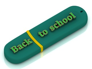 Back to schooll - inscription on USB flash drive