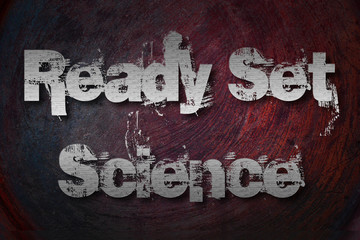 Ready Set Science Concept