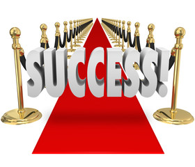 Success 3d Word Red Carpet VIP Exclusive Entrance Arrival