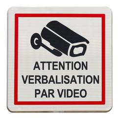panneau attention verbalisation par vidéo