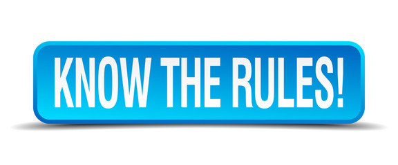 know the rules blue 3d realistic square isolated button