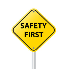 safety first sign on white background vector illustration