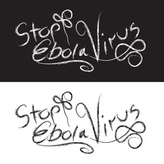 Ebola hand lettering. Handmade calligraphy