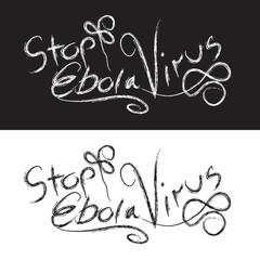 Ebola hand lettering. Handmade calligraphy