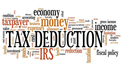Tax deduction - word cloud concept