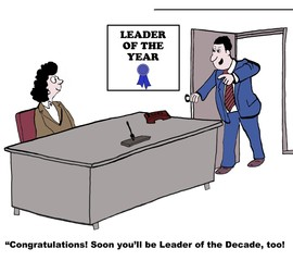 "Leader of the Year:  ""Congratulations... leader of the decade."""
