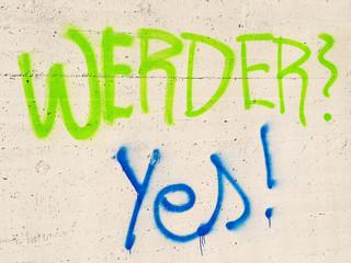 Gaffiti-Writing - Bekenntniss zum Verein Werder Bremen